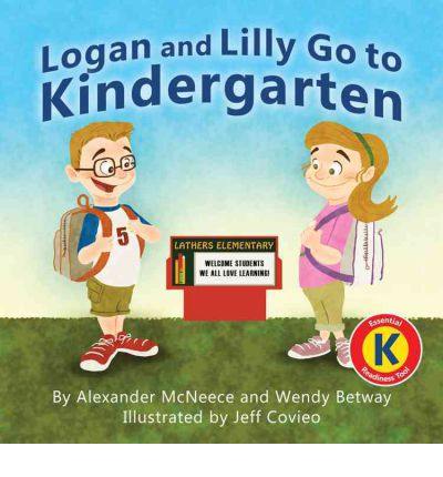 Logan and Lilly Go to Kindergarten