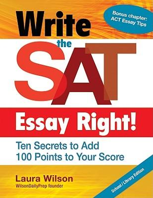 write the sat essay right Follow the rules don't score a zero for failing to follow instructions use the essay  paper that is provided do not write in your booklet do not.