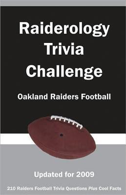 Raiderology Trivia Challenge : Oakland Raiders Football