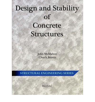 Design and Stability of Concrete Structures - Structural Engineering