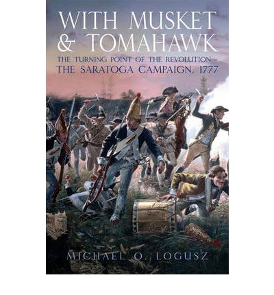 With Musket and Tomahawk: [Volume I]
