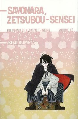 Sayonara, Zetsubou-Sensei 12 : The Power of Negative Thinking