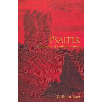 Psalter : A Sequence of Catholic Sonnets