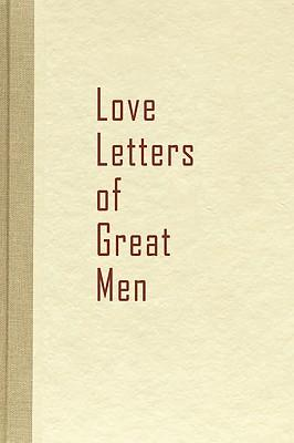 love letters of great men beacon hill 9781936136117