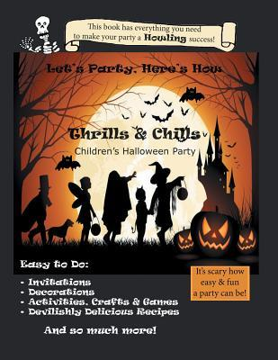 Let's Party, Here's How : Thrills & Chills, Children's Halloween Party