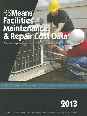 RSMeans Facilities Maintenance & Repair Cost Data
