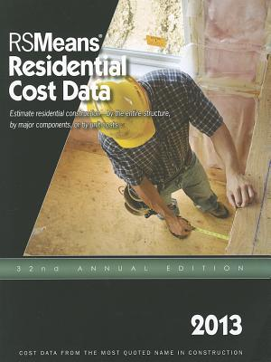 2013 Rsmeans Residential Cost DAT : Means Residential Cost Data