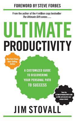 Ultimate Productivity : A Customized Guide to Discovering Your Personal Path to Success
