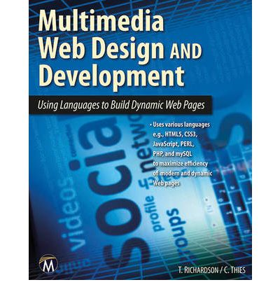 Multimedia Web Design and Development : Theodor Richardson ...