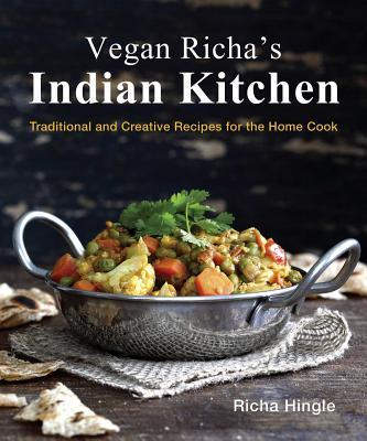 Vegan Richa S Indian Kitchen Book