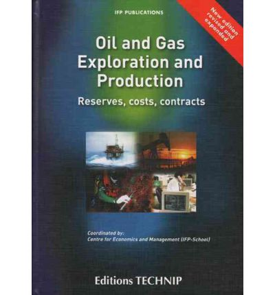 Ebooks portugues gratis herunterladen Oil and Gas E & P - Ed 2007 : Reserves, Costs, Contracts PDF 9782710808930 by Editions Technip