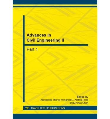 Advances in Civil Engineering II: Selected, Peer Reviewed Papers from the 2nd International Conference on Civil Engineering and Transportation (ICCET 2012), October 27-28, 2012, Guilin, China