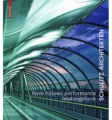 Ebooks scaricabili gratuiti per Android Form Follows Performance Leistungsform : Schulitz Architekten Arbeiten  Works 1995-2000 in italiano PDF CHM ePub by Helmut C Schulitz