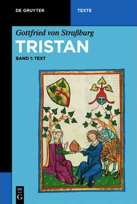 an analysis of gottfried von strassburgs retelling of the romance tristan