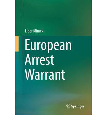 european arrest warrant essay There are serious problems the european arrest warrant, which can be issued by any eu country concerns include human right abuses and lack of due process.