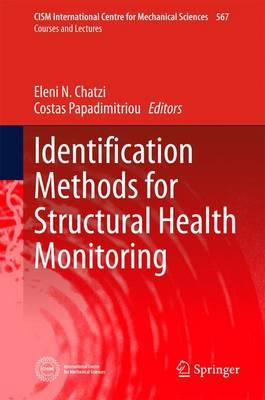 Identification Methods for Structural Health Monitoring 2016