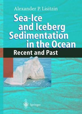 Sea-ice and Iceberg Sedimentation in the Ocean : Recent and Past