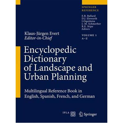 Landscape art architecture online ebooks texts directory free best sellers ebook encyclopedic dictionary of landscape and urban planning multilingual reference book in english spanish french and german by fandeluxe Choice Image