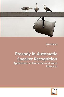 Prosody in Automatic Speaker Recognition