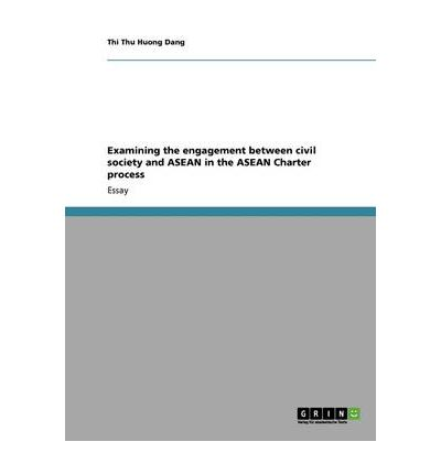Ebook für mobile jar kostenloser Download Examining the Engagement Between Civil Society and ASEAN in the ASEAN Charter Process in German PDF