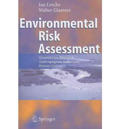Environmental Risk Assessment : Ian Lerche : 9783642065729
