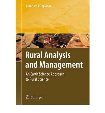 Rural Analysis and Management : An Earth Science Approach to Rural Science