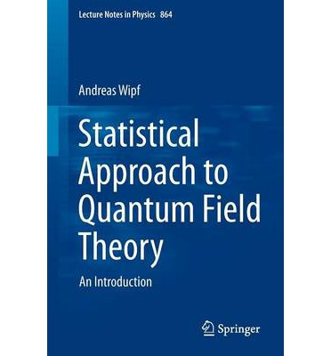 A Statistical Approach to Quantum Field Theory : an Introduction