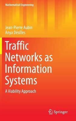 Traffic Networks as Information Systems 2016 : A Viability Approach