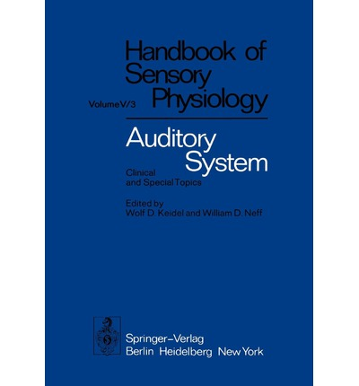 Auditory System : Clinical and Special Topics