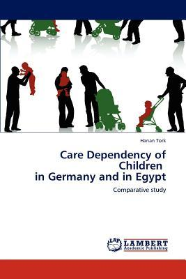 Care Dependency of Children in Germany and in Egypt