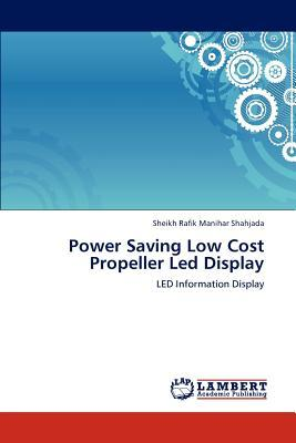 Power Saving Low Cost Propeller Led Display