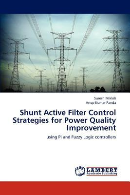 shunt active filter thesis Abstract: active power filters have been widely used for harmonic elimination the performance of a conventional three-phase shunt active power filter (apf) using synchronous detection method (sdm) has been compared with nonlinear autoregressive-moving average (narma)-l2 based apf the novelty of this study.