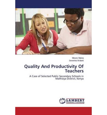 Quality and Productivity of Teachers