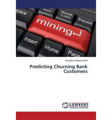 Predicting Churning Bank Customers