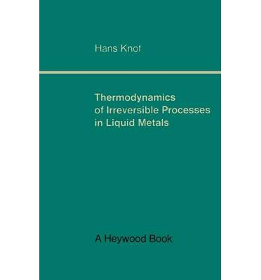 Thermodynamics of Irreversible Processes in Liquid Metals