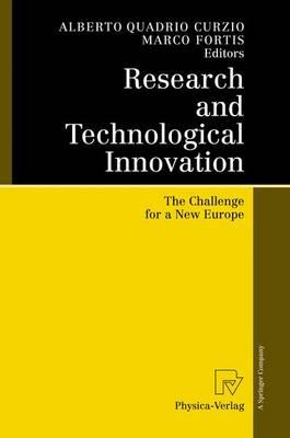 Research and Technological Innovation : The Challenge for a New Europe