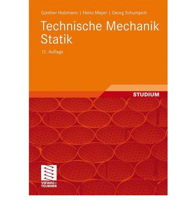 Technische mechanik statik g nther holzmann 9783834808257 for Statik mechanik