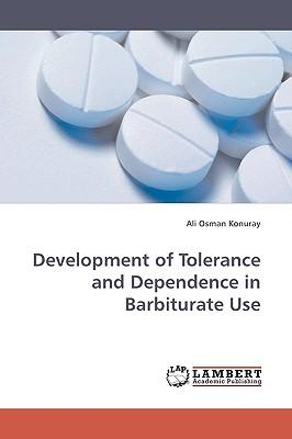 Development of Tolerance and Dependence in Barbiturate Use