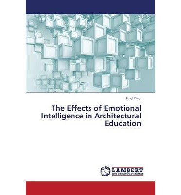 The Effects of Emotional Intelligence in Architectural Education