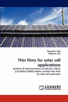 Thin Films For Solar Cell Applications Ganesh E Patil