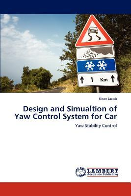 Design and Simualtion of Yaw Control System for Car