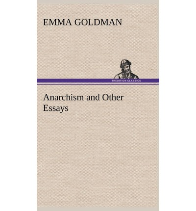 ultra anarchism and other essays