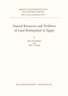 Natural Resources and Problems of Land Reclamation in Egypt