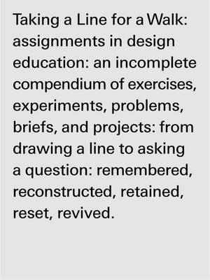 Taking a Line for a Walk : Assignments in Design Education