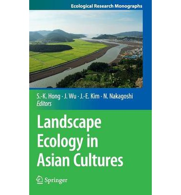 Landscape Ecology in Asian Cultures