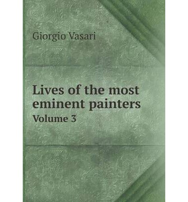Lives of the most eminent painters Volume 3
