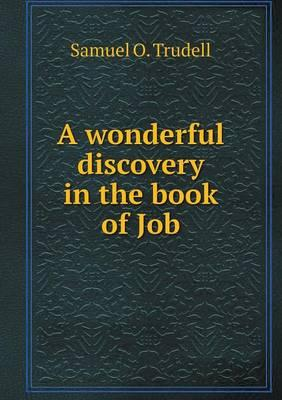 A wonderful discovery in the book of Job