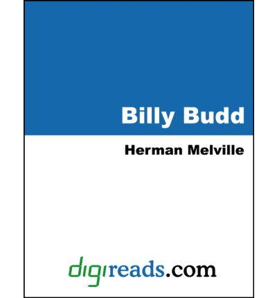 an examination of billy budd by herman melville Herman melville was born in august 1,  of course on further examination it is  typee and billy budd what is unmistakably melville in these verses is his.