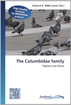 The Columbidae family : Pigeons and doves