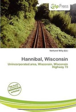 """Free books on download Hannibal, Wisconsin by Nethanel Willy""""  PDF"""